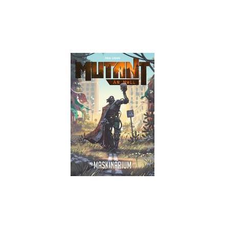 Mutant: Maskinarium