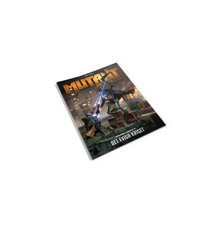 Mutant: År Noll – Zonkompendium 6 (Det eviga kriget)
