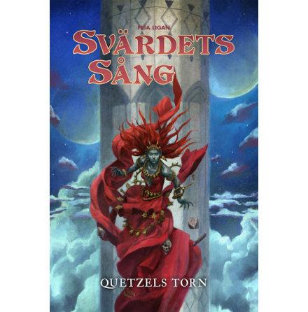 Svärdets sång - Quetzels torn