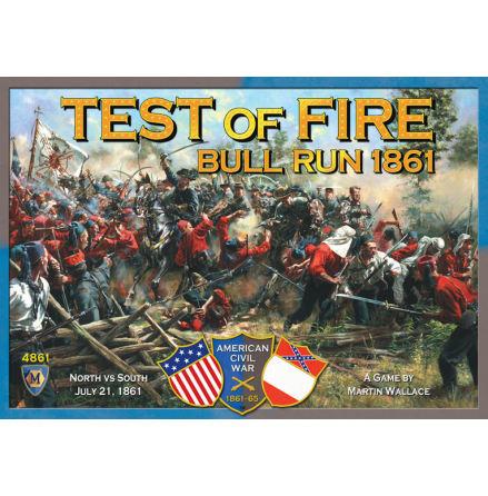 Test of Fire: First Bull Run 1861 (20% rabatt/discount!)