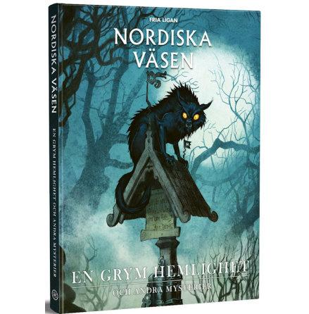 Nordiska väsen: En grym hemlighet och andra mysterier