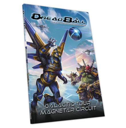 Dreadball: Galactic Tour: Magnetar Circuit (release Februari 2021)